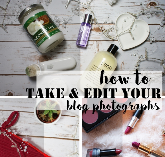 how-to-take-edit-blog-photographs